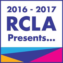 2016-2016 RCLA Presents...